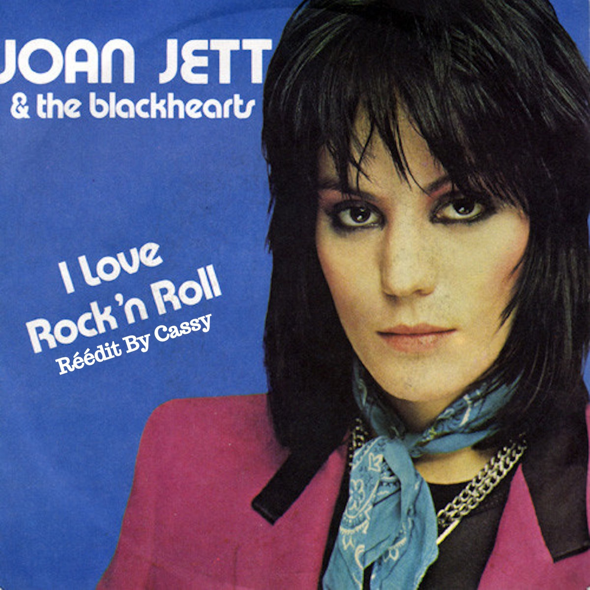 Joan Jett I Love Rock N Roll Réédit By Cassy 97 Bpm Cassydiscofunk