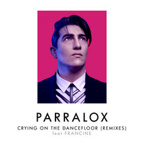 Crying On The Dancefloor (Remixes) cover art