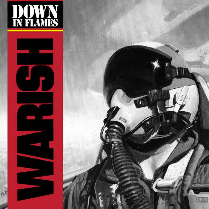 Warish - Down In Flames (2019) LEAK ALBUM