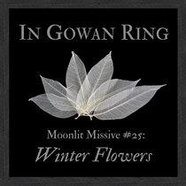 Moonlit Missive #25 ('Winter Flowers') cover art