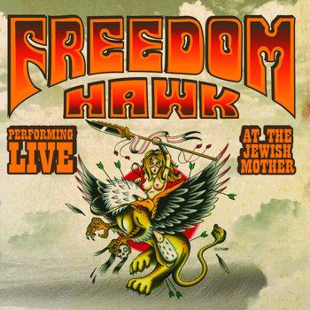 Live @ The Jewish Mother by Freedom Hawk