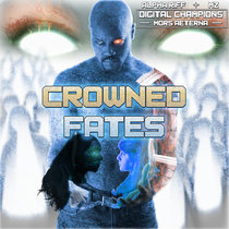 Crowned Fates featuring Professor Shyguy as Life - A Digital Champions: Mors Aeterna Single cover art