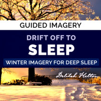 Drift Off To Sleep - Winter Guided Imagery For Deep Sleep cover art