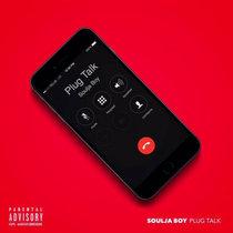 Soulja Boy - Plug Talk cover art