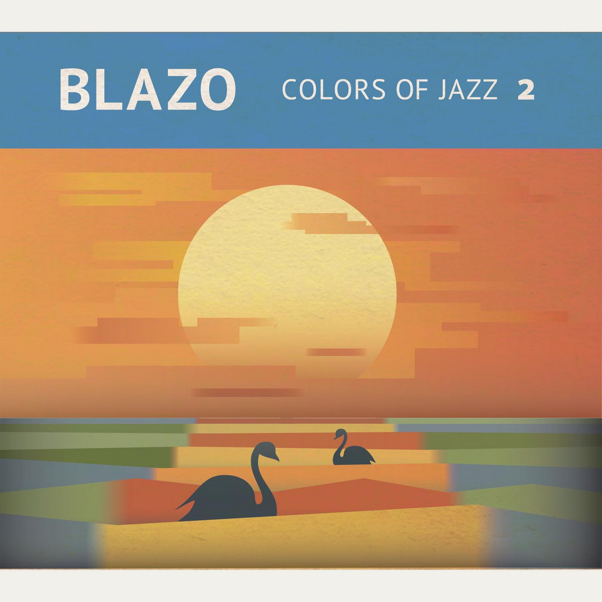 From Colors Of Jazz 2 By Blazo