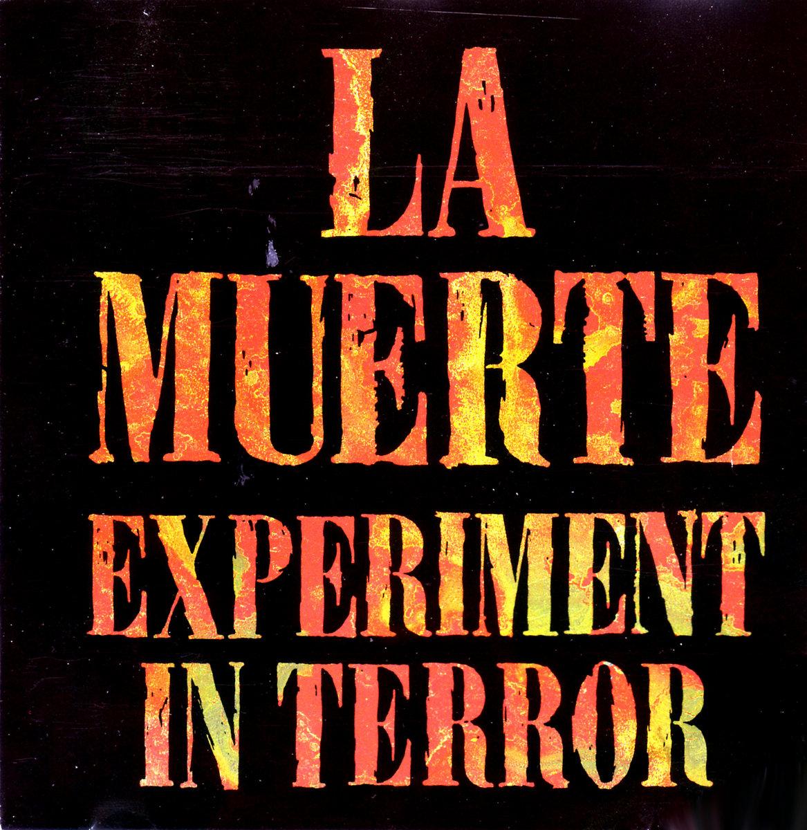 la muerte experiment in terror