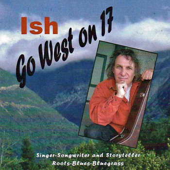 Go West on 17 by Ish & Friends