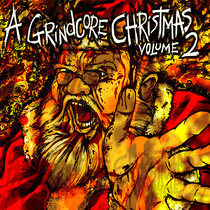A Grindcore Christmas 2 cover art