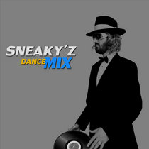 Sneaky'z Dance Mix cover art
