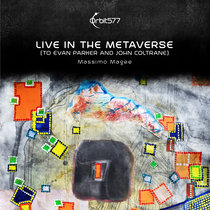 Live in the Metaverse (to Evan Parker and John Coltrane) cover art