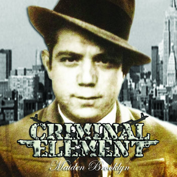 019 - Maiden Brooklyn by CRIMINAL ELEMENT