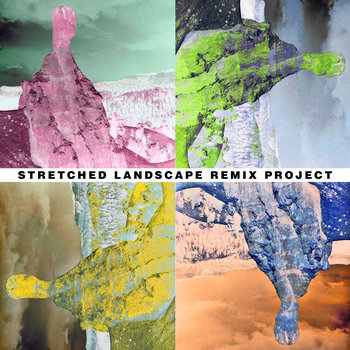 Stretched Landscape Remix Project