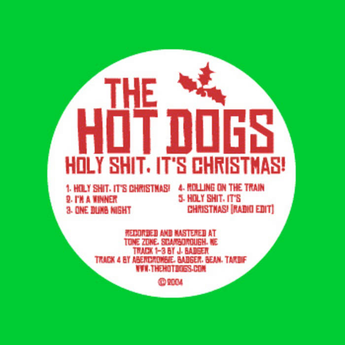 Holy Shit, It's Christmas! | The Hot Dogs