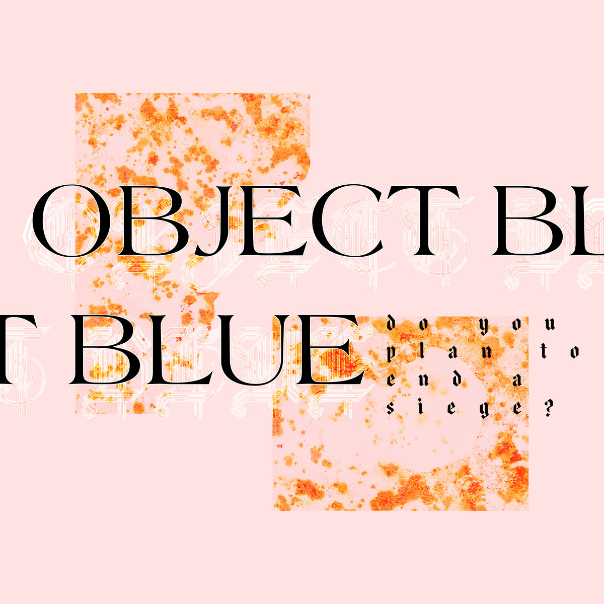 Object Blue Do You Plan To End A Siege Tobago Tracks Low Jitter Sige Vcsos By