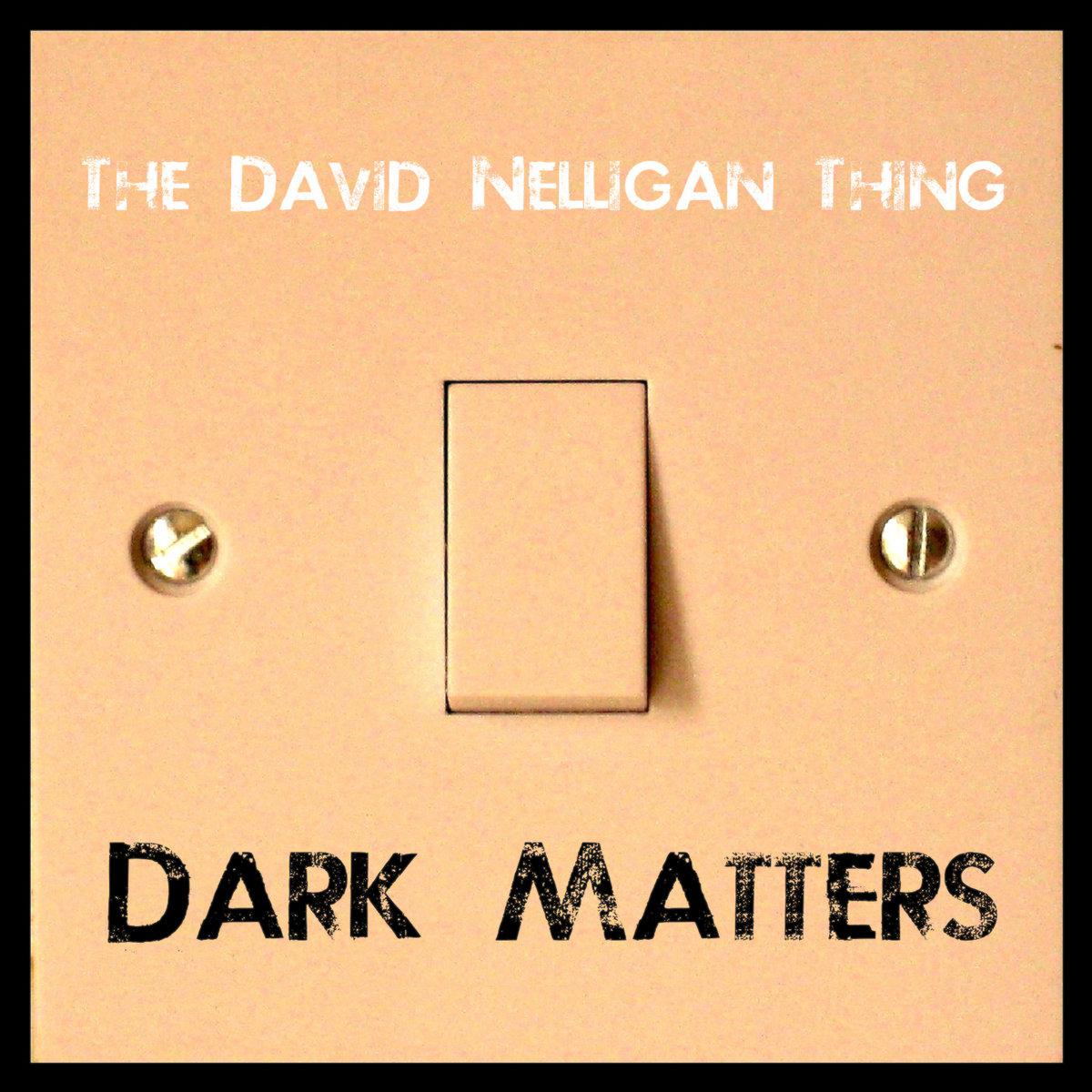 TDNTav - Dark Matters
