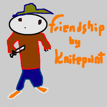 Friendship by Knifepoint cover art