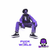 Fuck The World [Chopped & Screwed] cover art