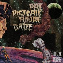 Prehistoric Future Babe cover art