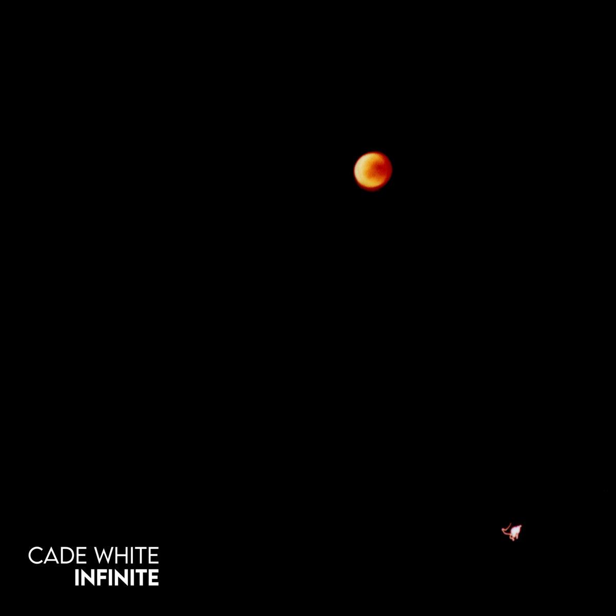 Cade White – Infinite (Single)