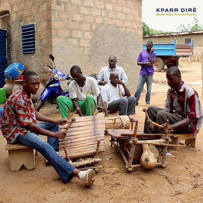 Kparr Dirè (Balafon Music From Lobi Country)