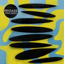 Brigade - Jesus Saves cover art