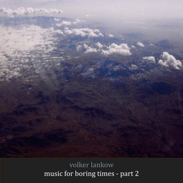 Music For Boring Times - Part 2 (Free Download) main photo