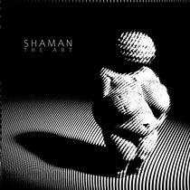 Shaman - The Art cover art