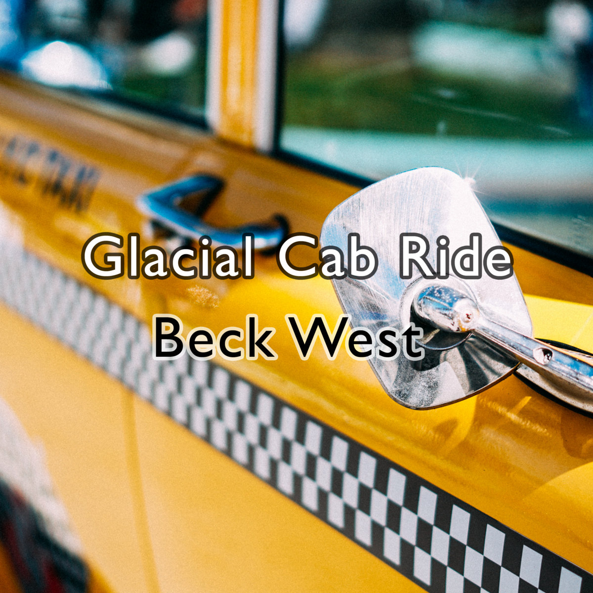 Glacial Cab Ride by Beck West