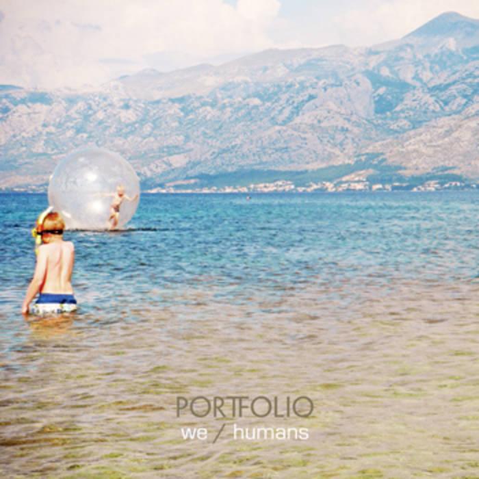 We | Humans | PORTFOLIO