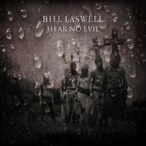 Hear No Evil - Bill Laswell cover art