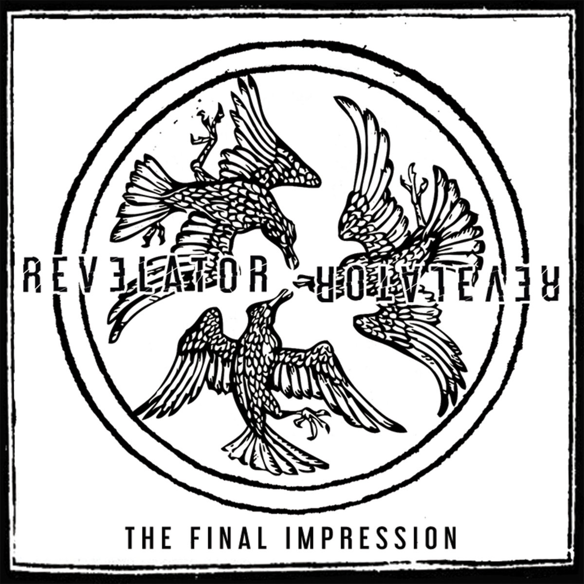 The Final Impression - Revelator [EP] (2017)
