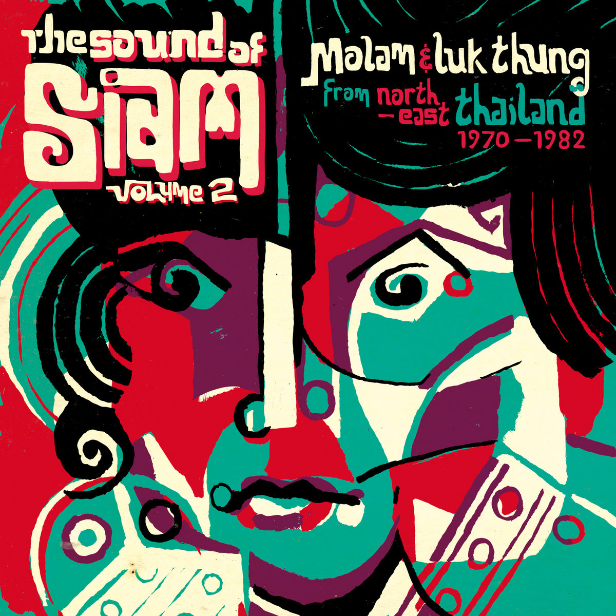 from Sound of Siam Volume 2 Molam & Luk Thung from North East Thailand 1970 1982 by Various Artists