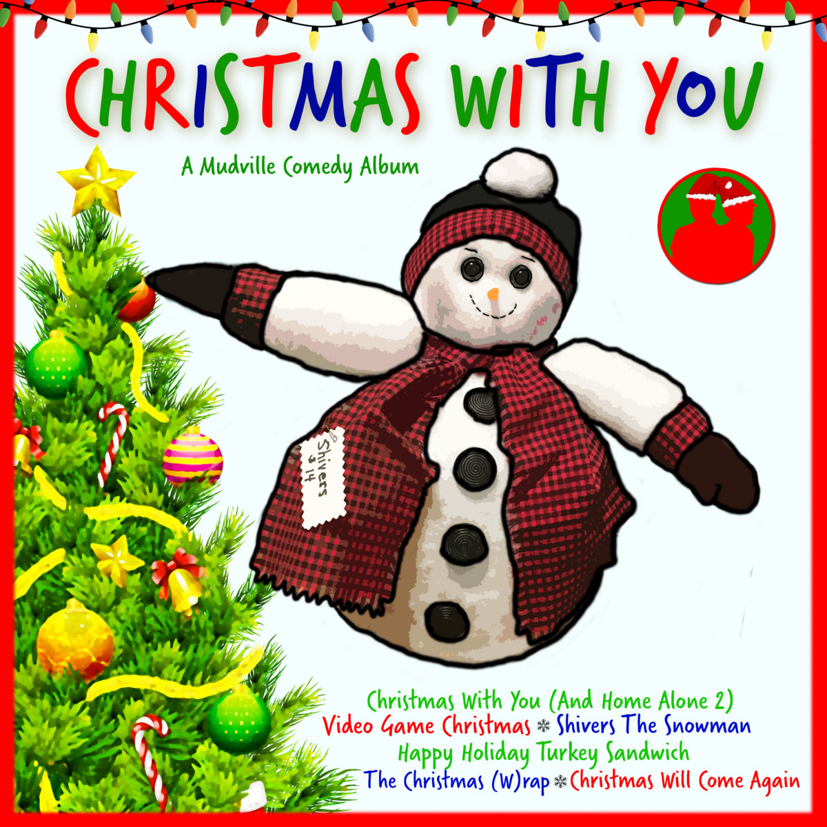 b14085b9bc3 from Christmas With You by Mudville Comedy