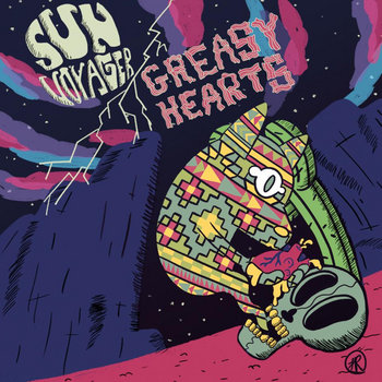 Grease Voyage (split w/ Greasy Hearts) by Sun Voyager
