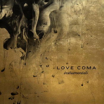 Love Coma - Instrumentals by Love Coma