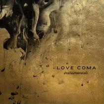 Love Coma - Instrumentals cover art