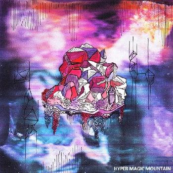 EP by Hyper Magic Mountain