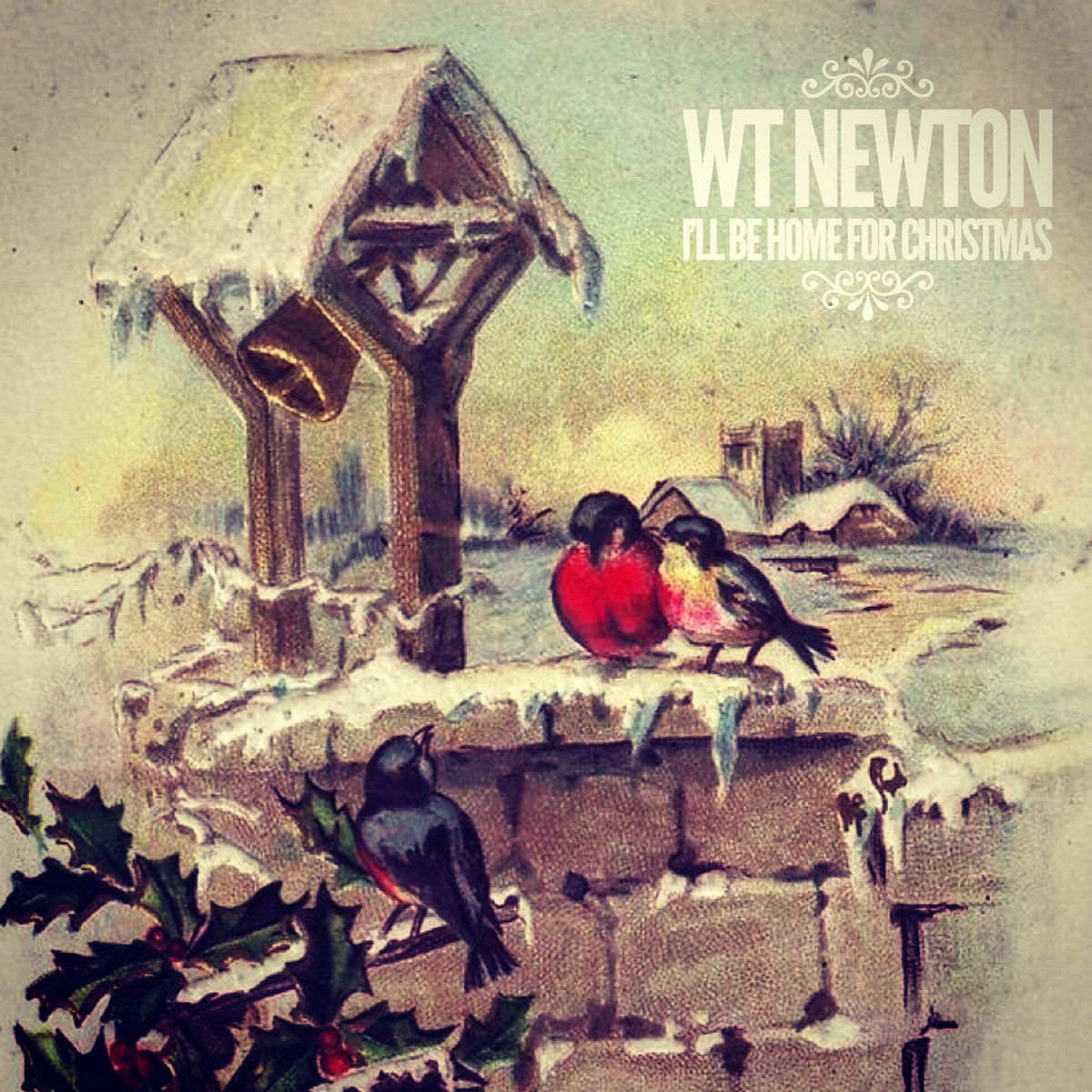 ill be home for christmas by wt newton - Who Wrote I Ll Be Home For Christmas