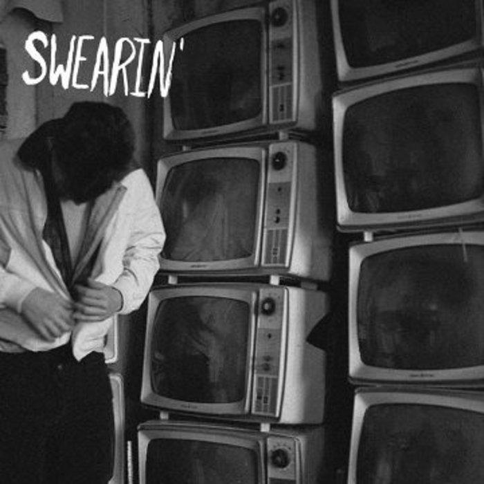 Swearin'   Swearin'