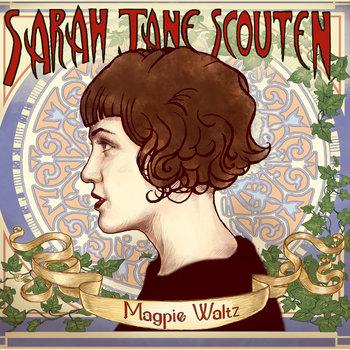 Magpie Waltz by Sarah Jane Scouten