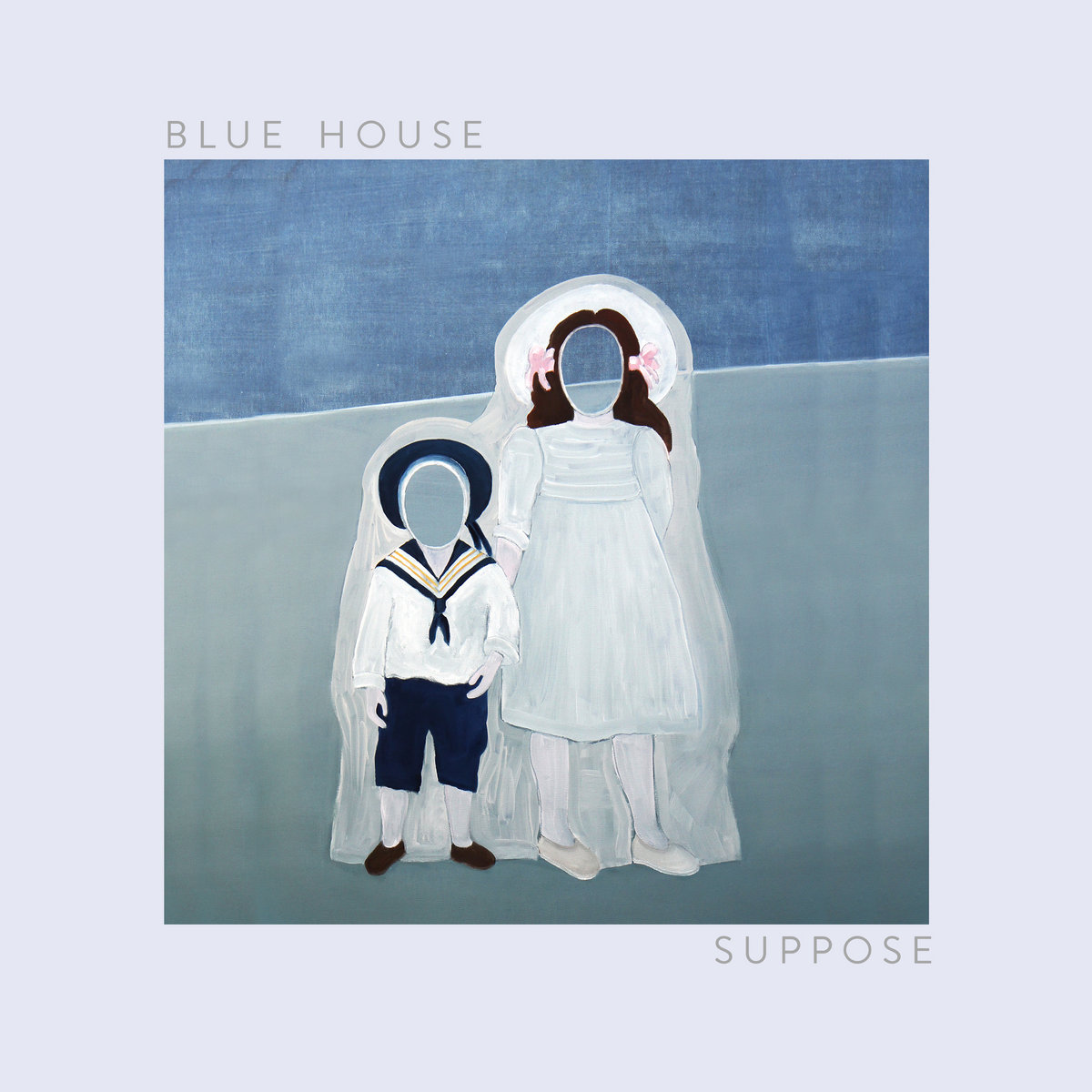 Suppose | Blue House