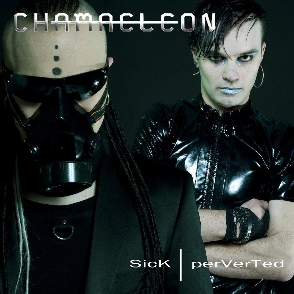 sick  perverted  chamaeleon  insane records