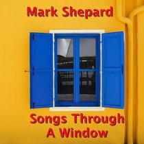 Songs Through A Window (Full Album) cover art