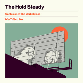 Confusion in the Marketplace b/w T-Shirt Tux by The Hold Steady