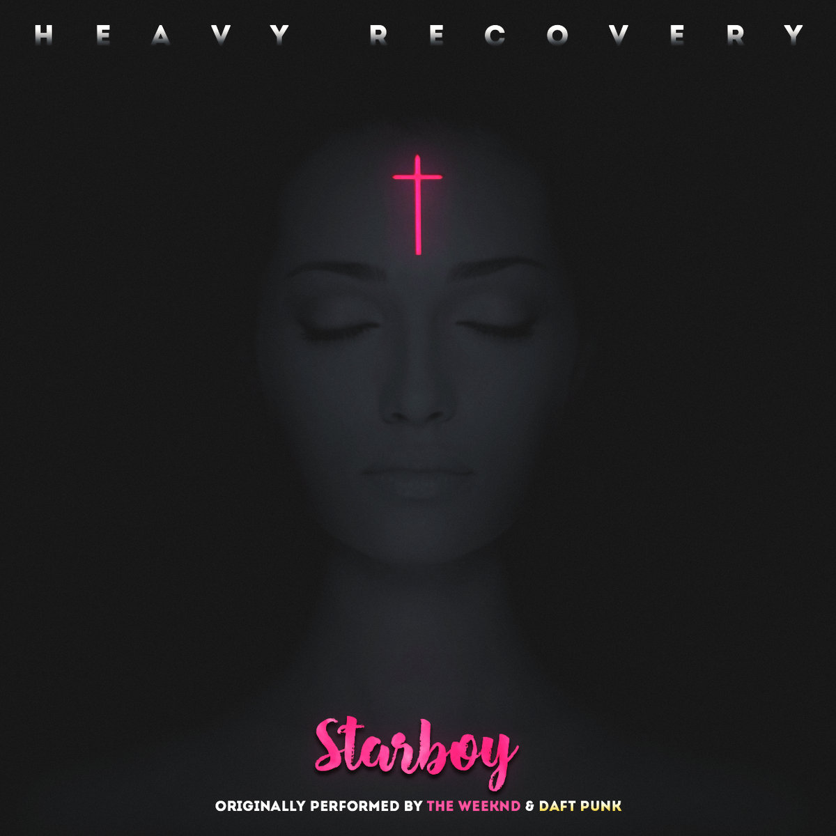 Heavy Recovery - Starboy (The Weeknd & Daft Punk cover) (2016)