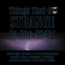 Things That Go Strange In the Night cover art