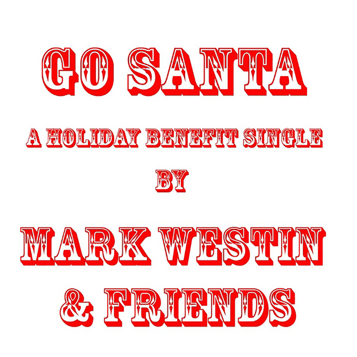 Go Santa! by Mark Westin