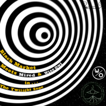 Black Market Meets Mired & Wise Owl in... THE TWILIGHT ZONE cover art