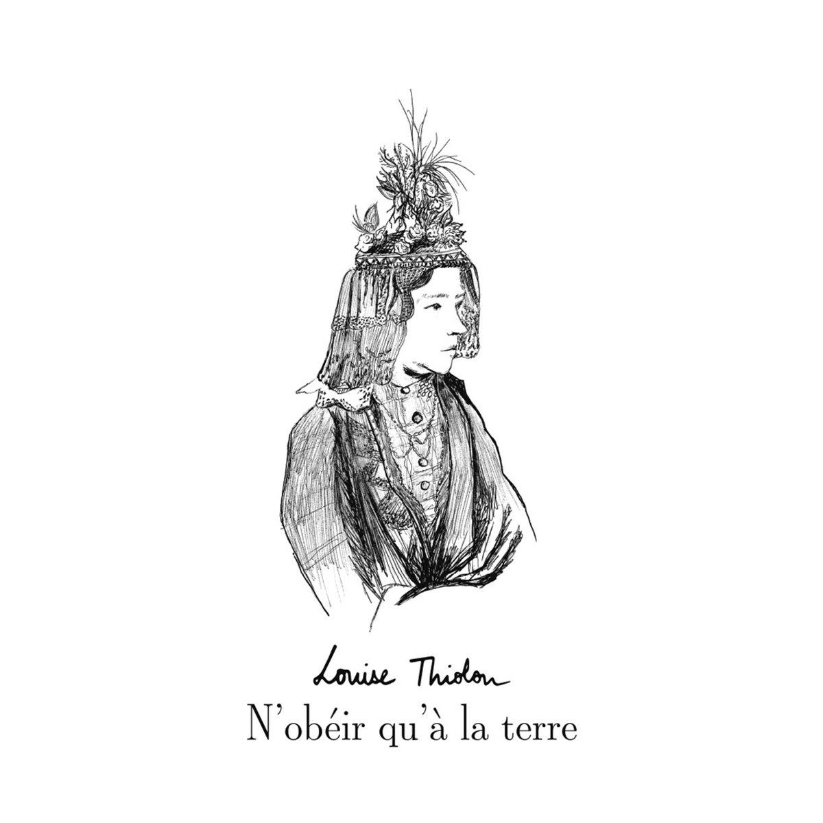 """Résultat de recherche d'images pour """"louise thiolon n'obéir qu'à la terre cd"""""""