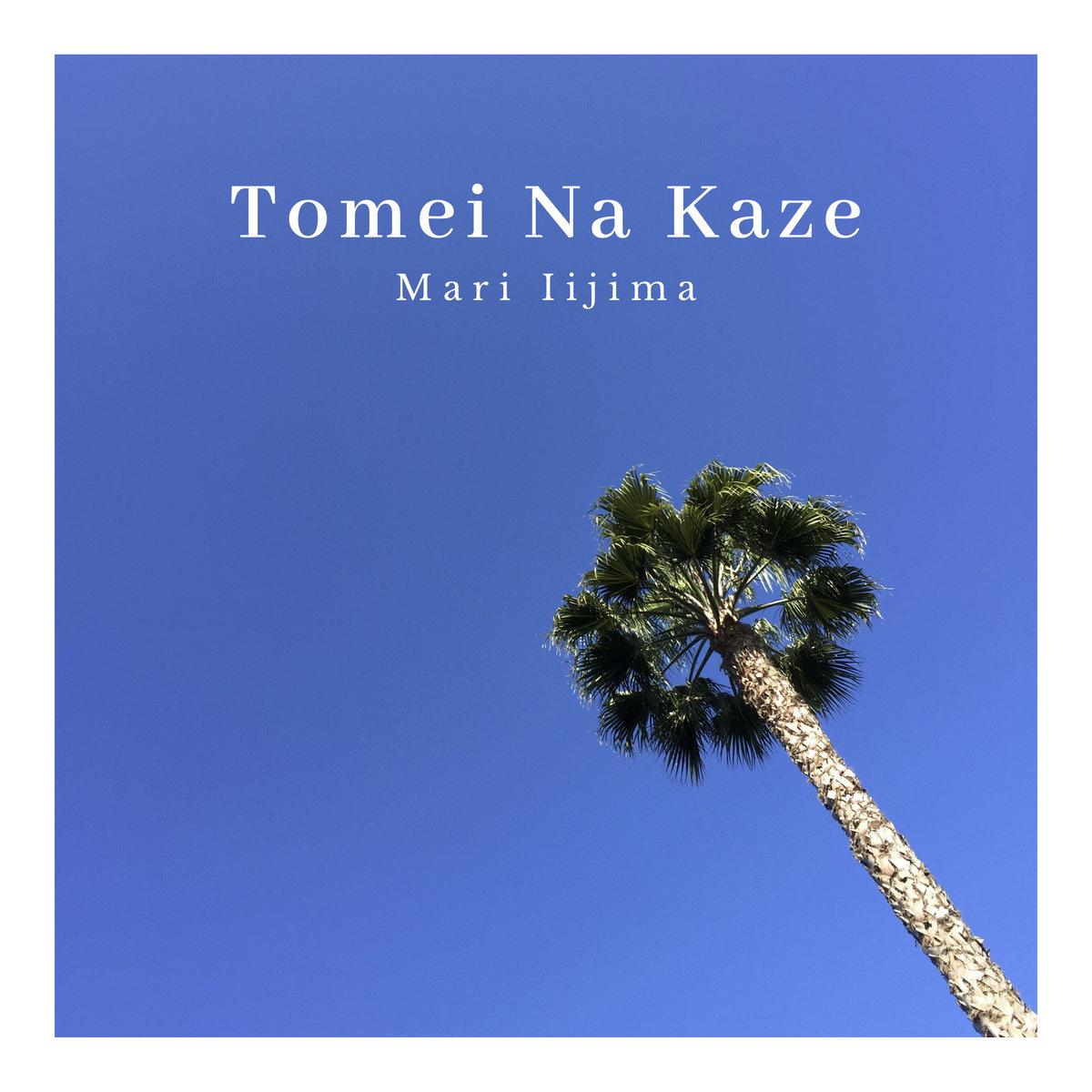 透明な風 - Tomei Na Kaze - by Mari Iijima